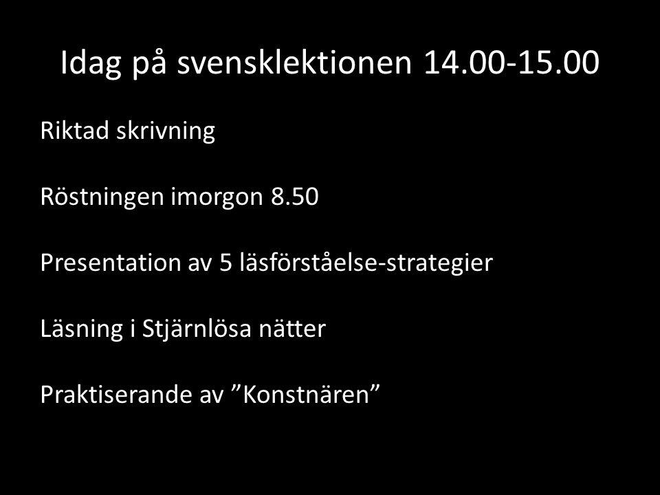 Idag på svensklektionen 14.00-15.00