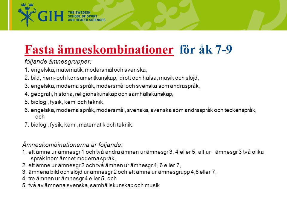 Fasta ämneskombinationer för åk 7-9