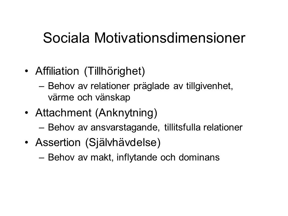 Sociala Motivationsdimensioner