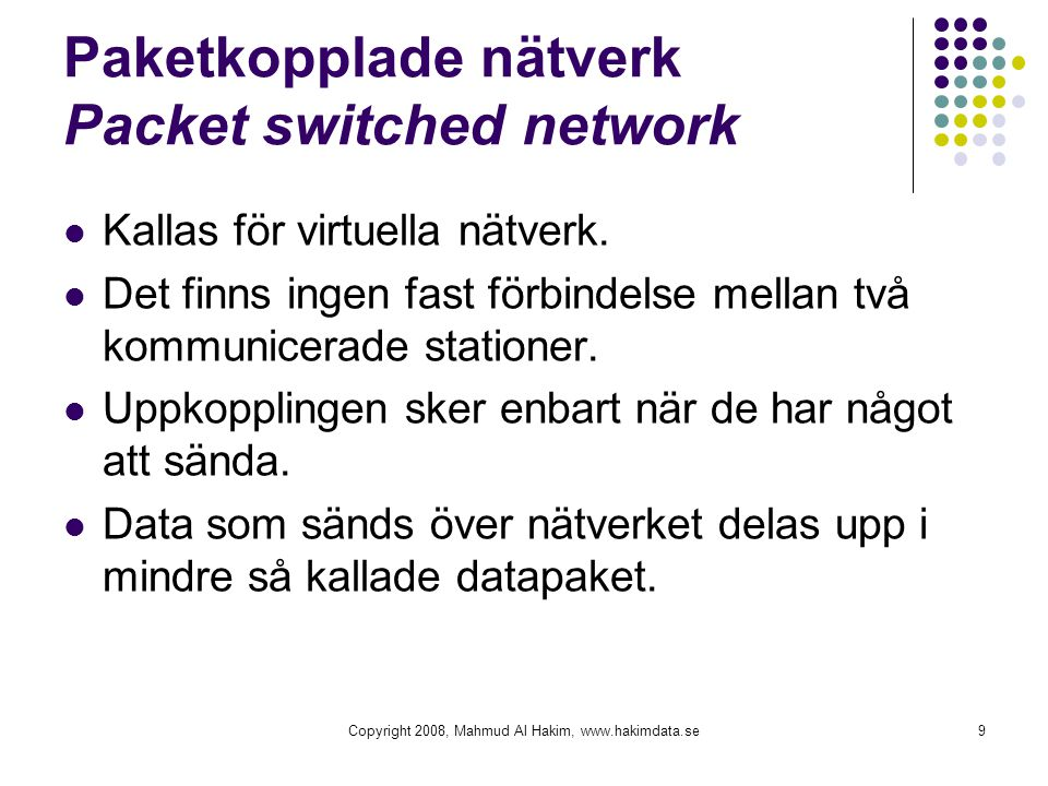 Paketkopplade nätverk Packet switched network