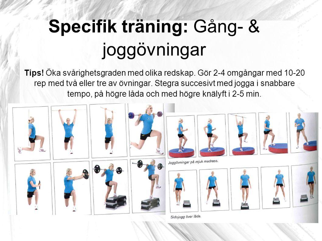 Specifik träning: Gång- & joggövningar
