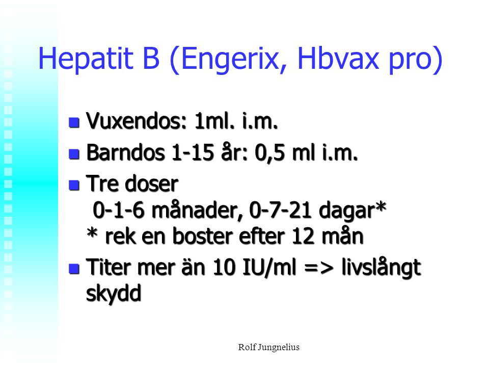 Hepatit B (Engerix, Hbvax pro)