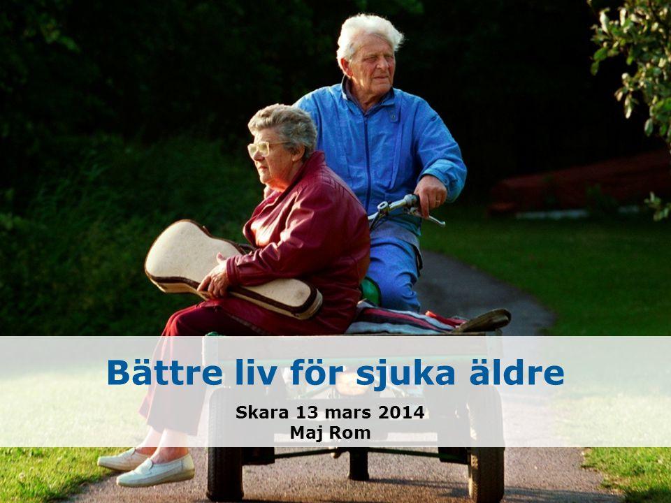 Bättre liv för sjuka äldre