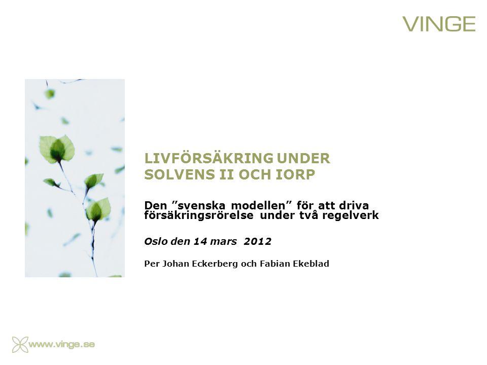 Livförsäkring under Solvens II och IORP