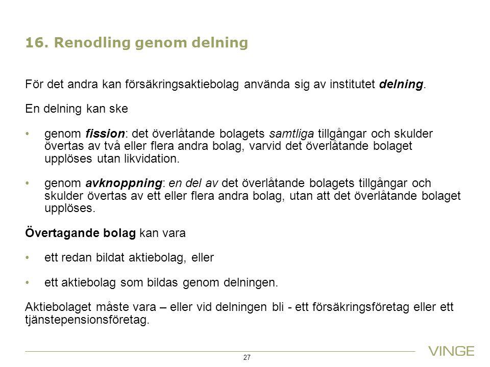 16. Renodling genom delning