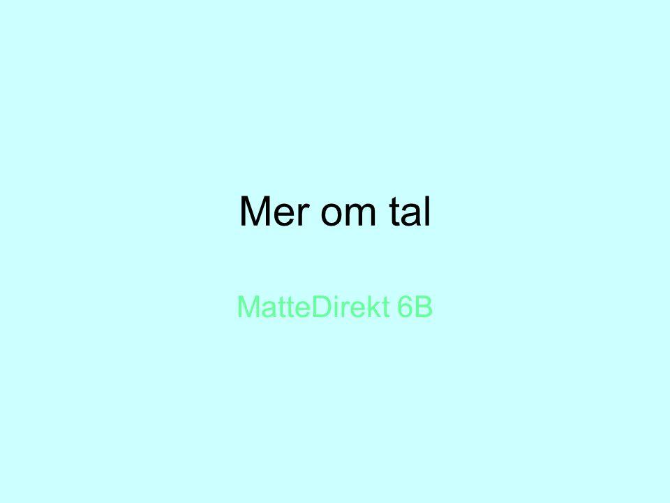 Mer om tal MatteDirekt 6B