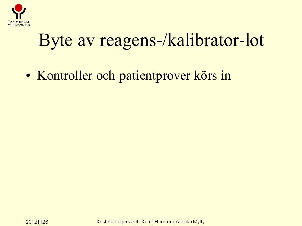 Byte av reagens-/kalibrator-lot