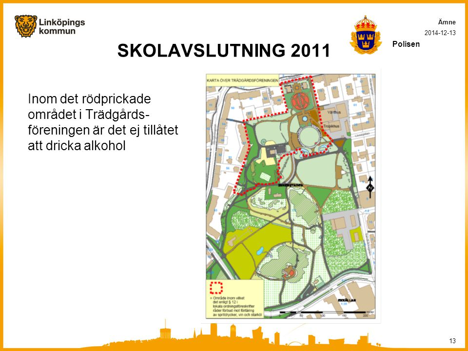 Ämne 2017-04-07. SKOLAVSLUTNING 2011. Polisen.