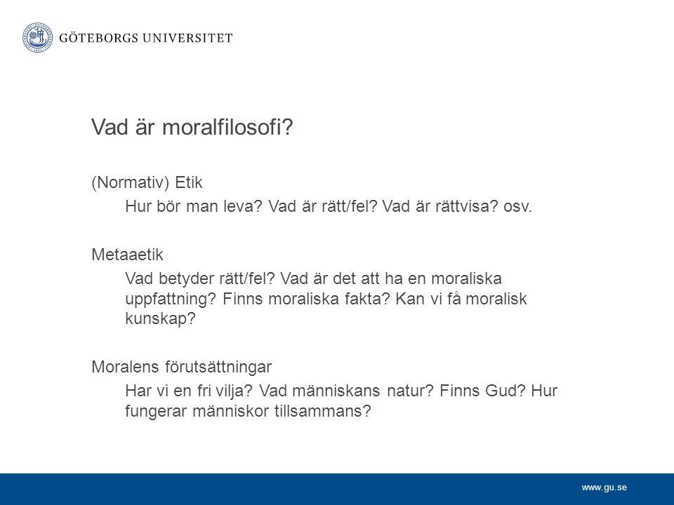 Vad är moralfilosofi (Normativ) Etik