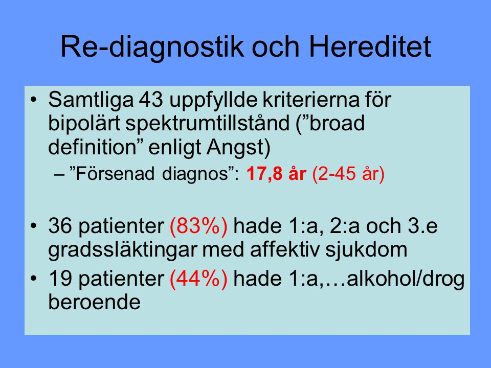 Re-diagnostik och Hereditet