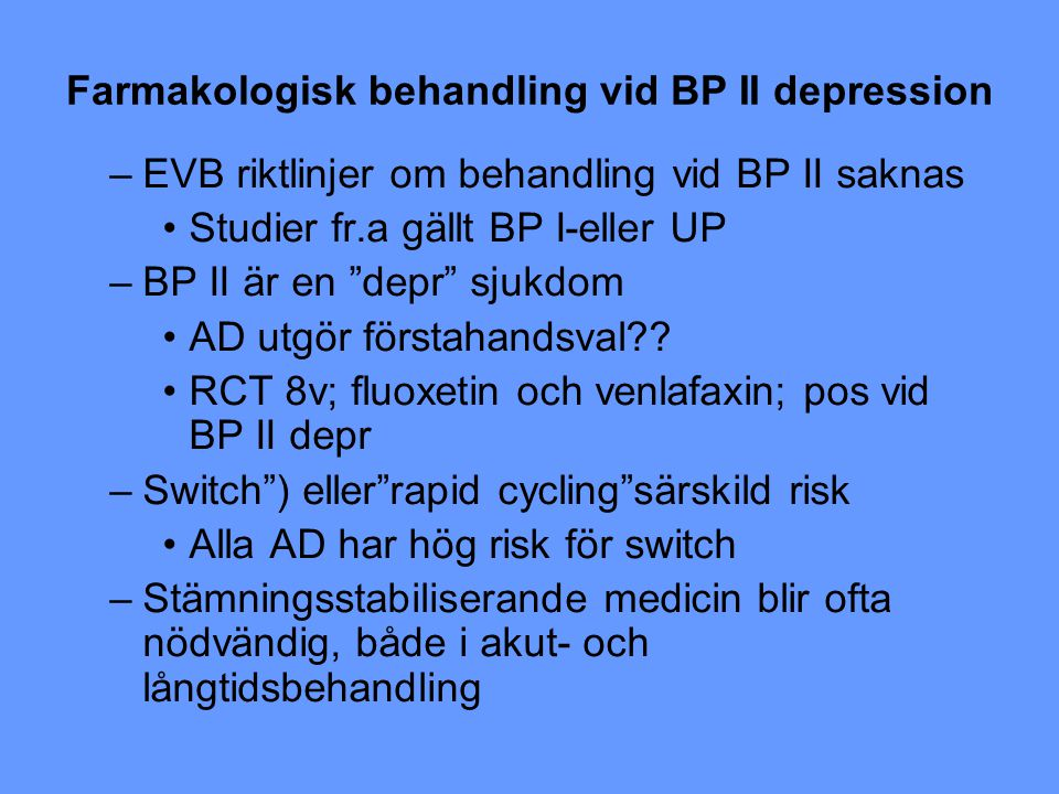 Farmakologisk behandling vid BP II depression