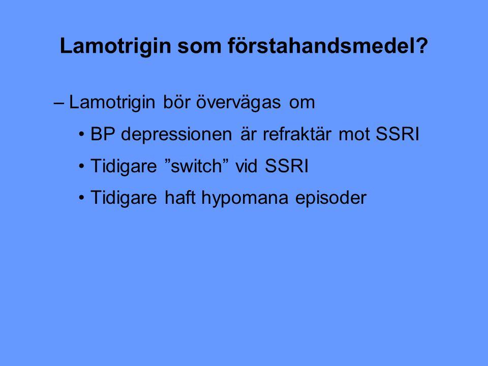 Lamotrigin som förstahandsmedel