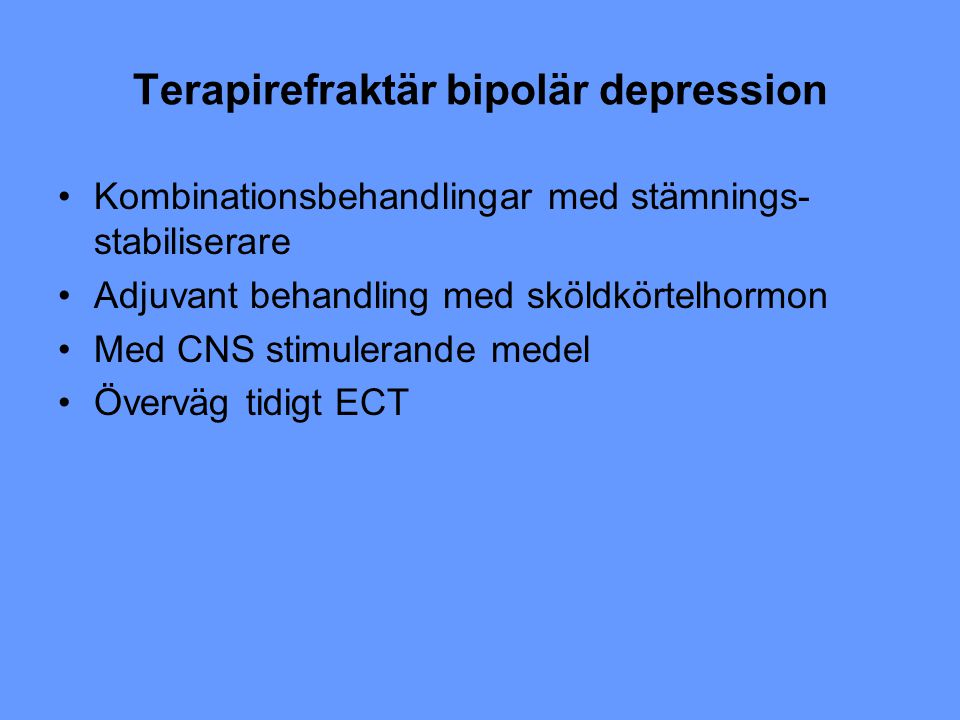 Terapirefraktär bipolär depression