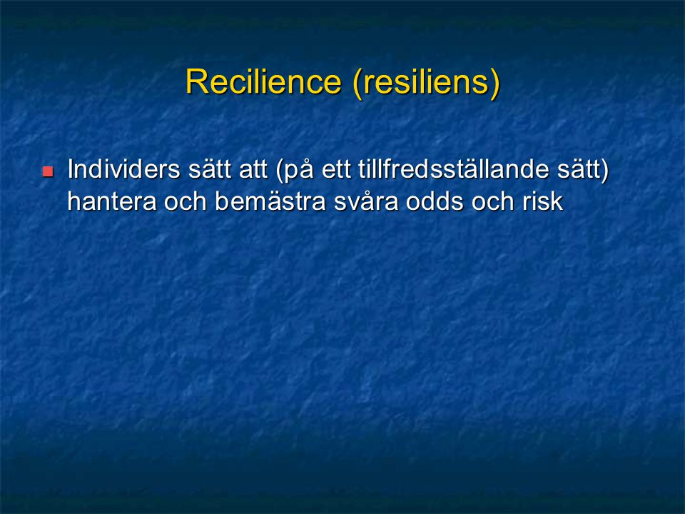 Recilience (resiliens)