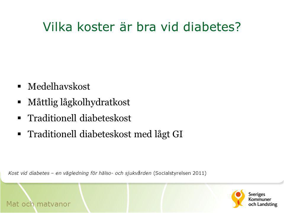 Vilka koster är bra vid diabetes