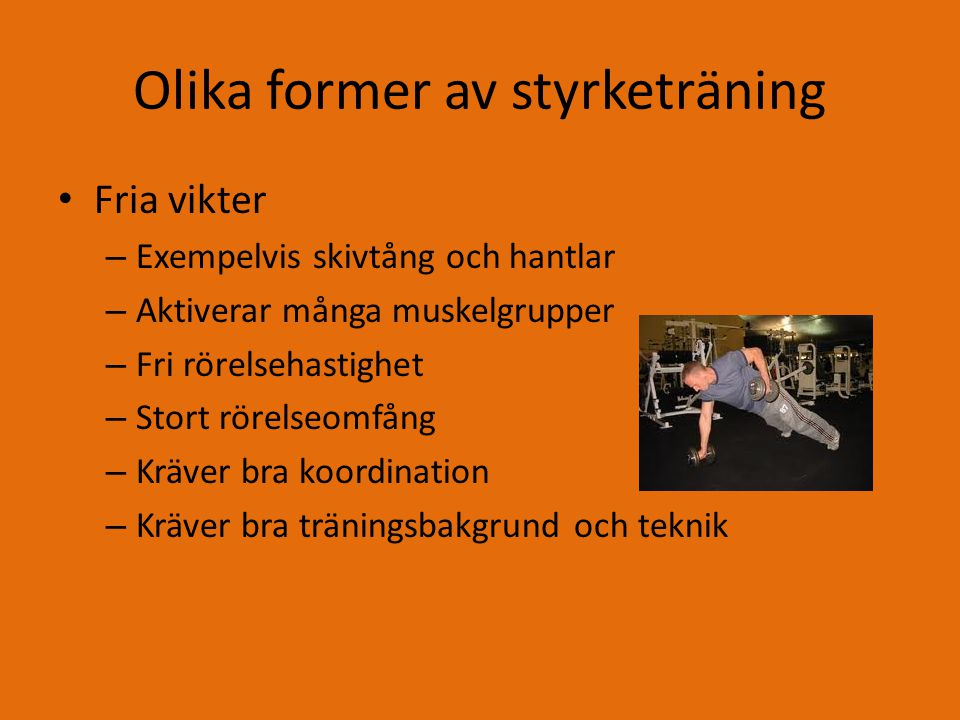 Olika former av styrketräning