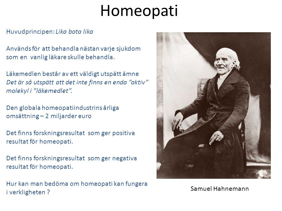 Homeopati Huvudprincipen: Lika bota lika