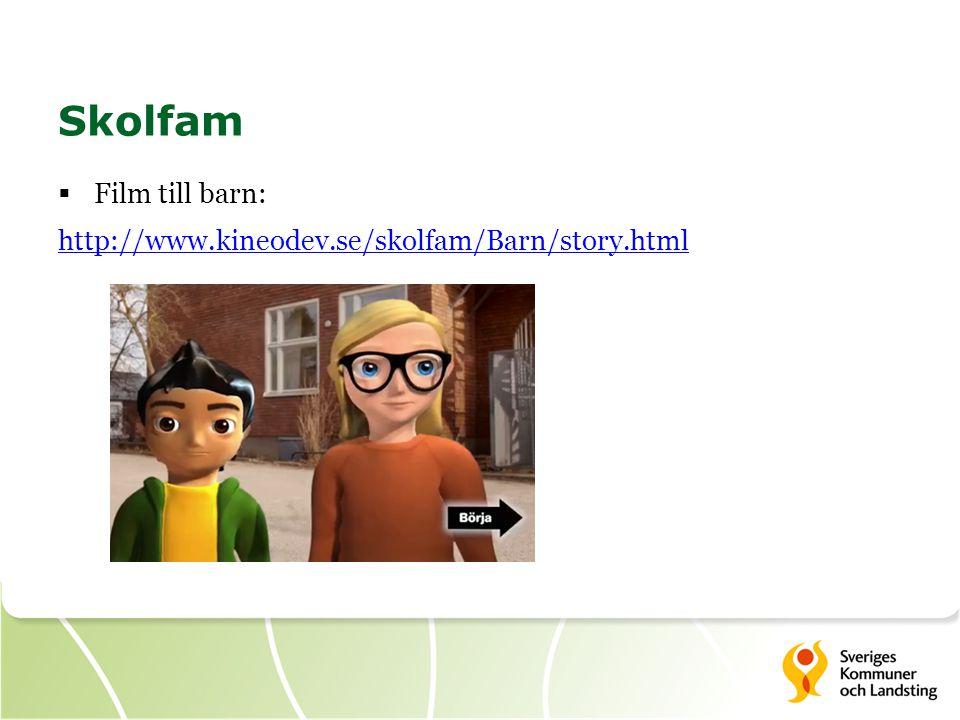 Skolfam Film till barn: http://www.kineodev.se/skolfam/Barn/story.html