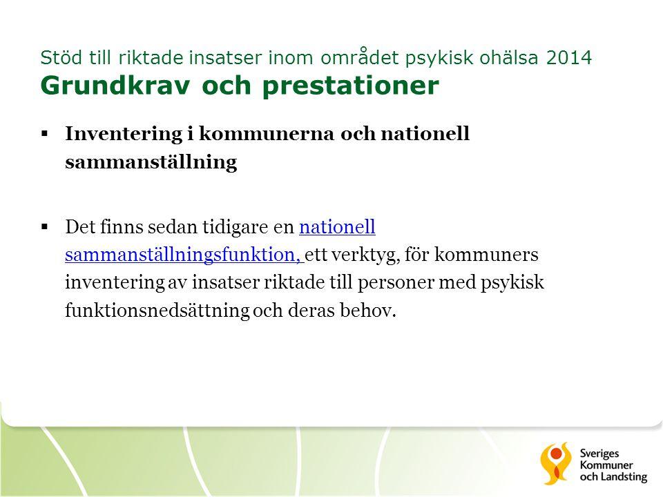 Stöd till riktade insatser inom området psykisk ohälsa 2014 Grundkrav och prestationer