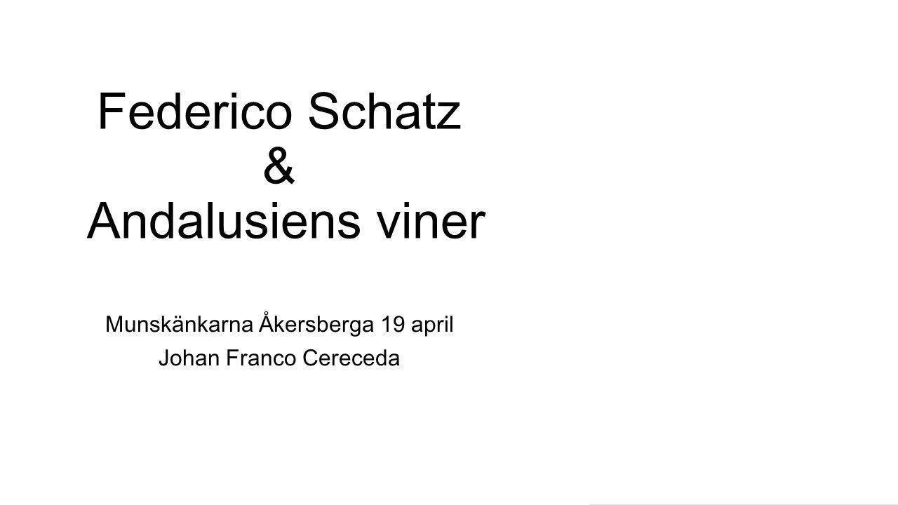 Federico Schatz & Andalusiens viner