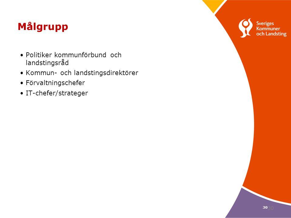 Målgrupp Politiker kommunförbund och landstingsråd