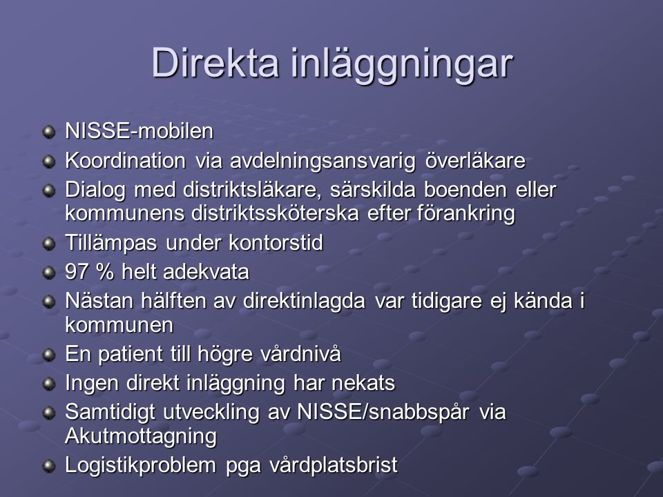 Direkta inläggningar NISSE-mobilen