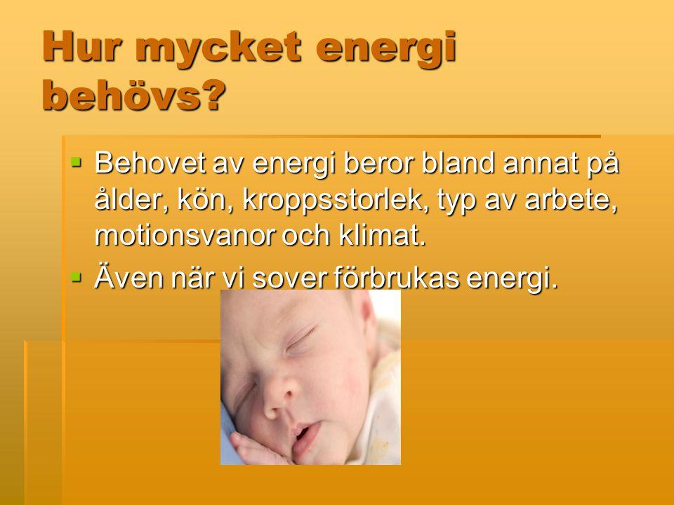 Hur mycket energi behövs