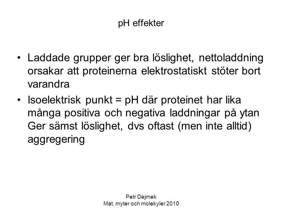 Petr Dejmek Mat, myter och molekyler 2010