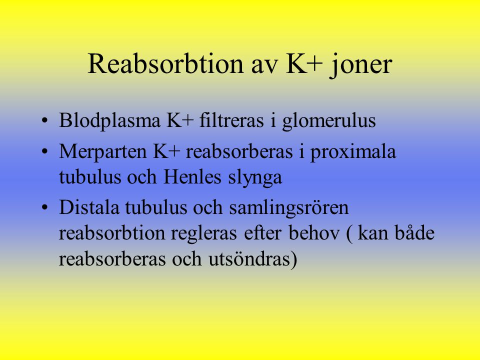 Reabsorbtion av K+ joner