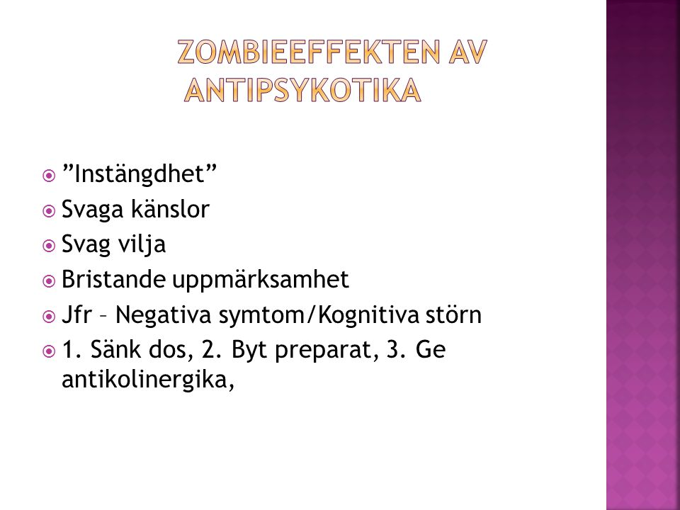 Zombieeffekten av antipsykotika