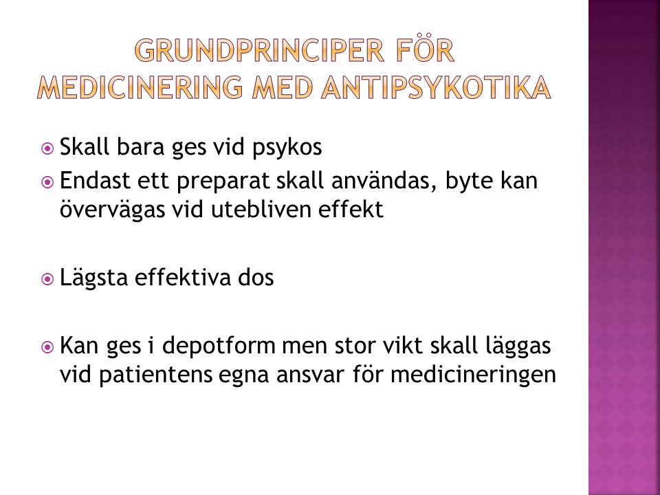 Grundprinciper för medicinering med antipsykotika