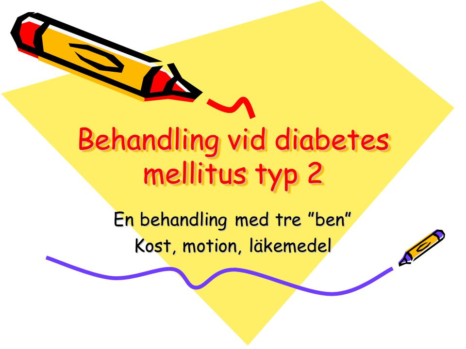 Behandling vid diabetes mellitus typ 2