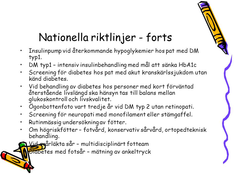 Nationella riktlinjer - forts