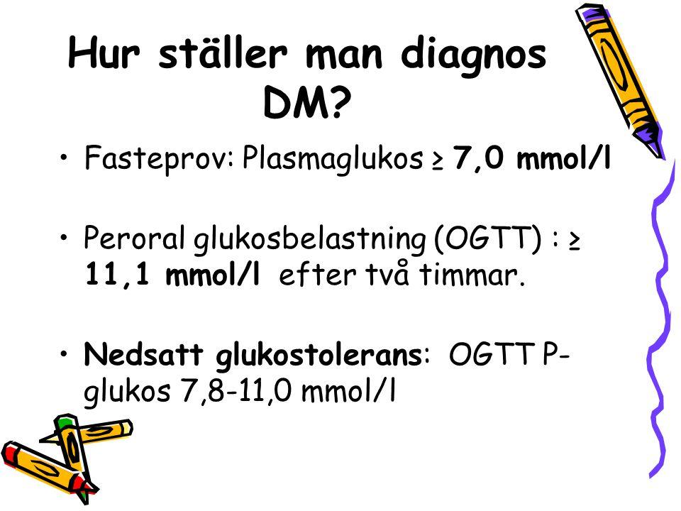 Hur ställer man diagnos DM