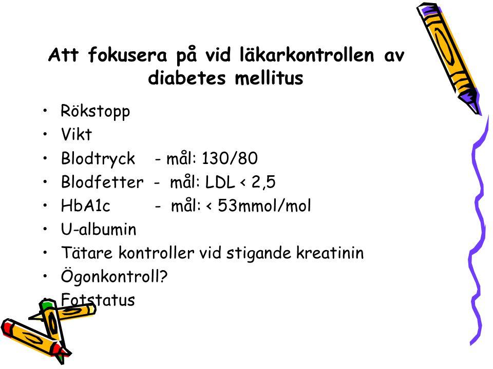 Att fokusera på vid läkarkontrollen av diabetes mellitus