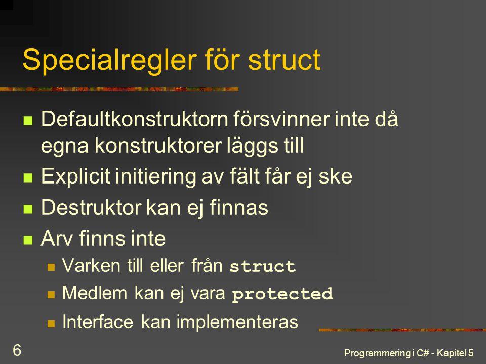 Specialregler för struct