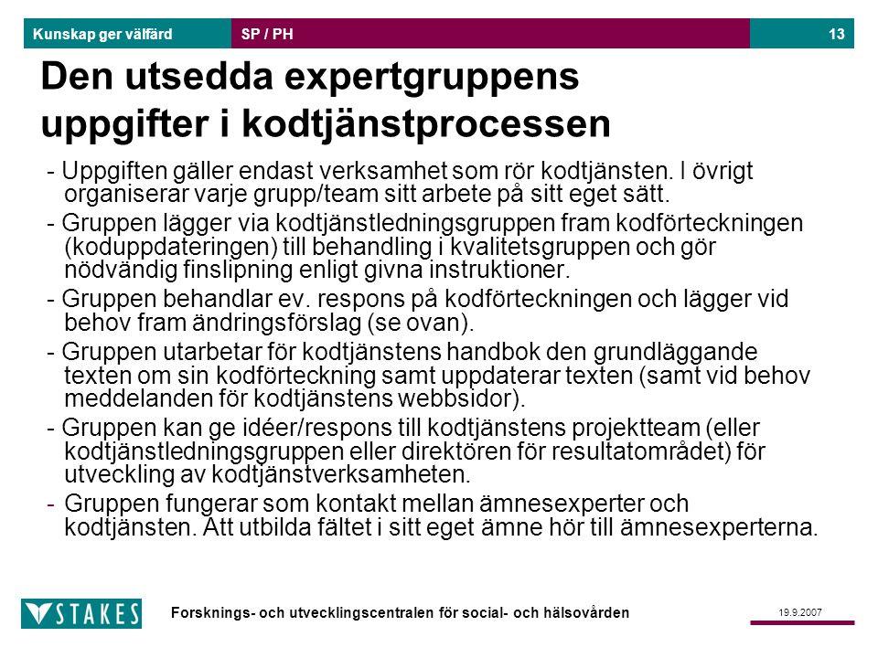 Den utsedda expertgruppens uppgifter i kodtjänstprocessen