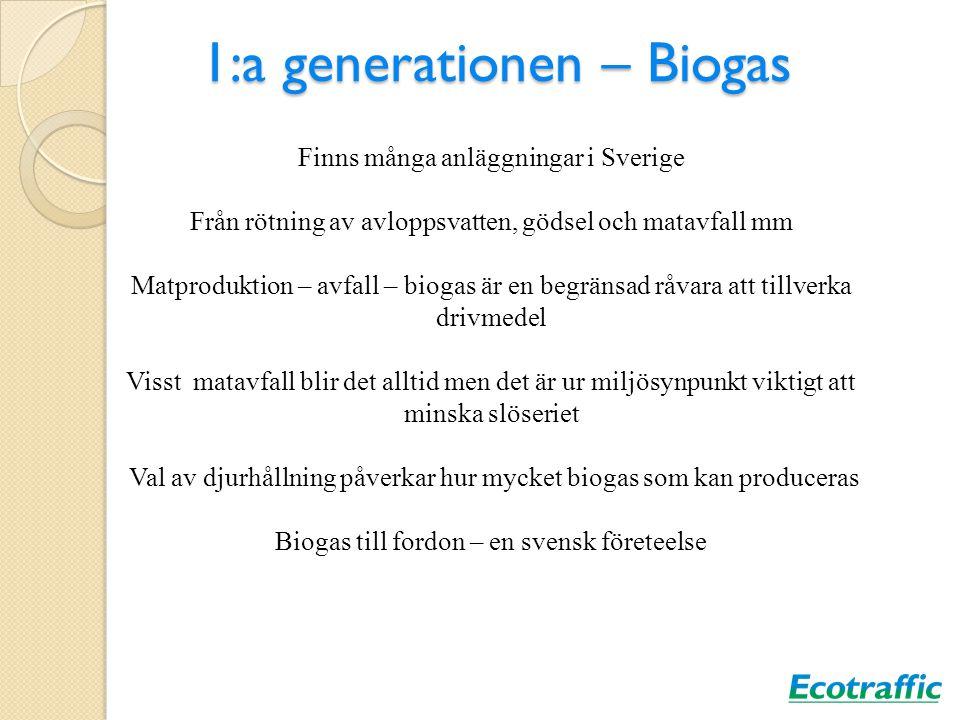 1:a generationen – Biogas