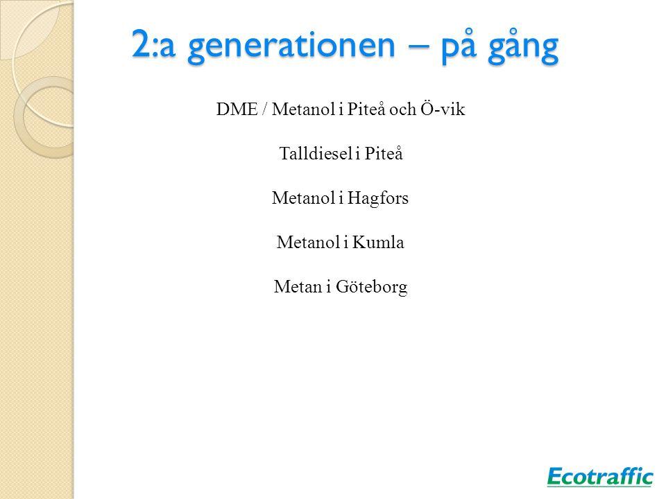 2:a generationen – på gång