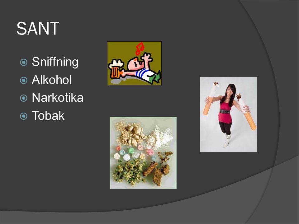 SANT Sniffning Alkohol Narkotika Tobak