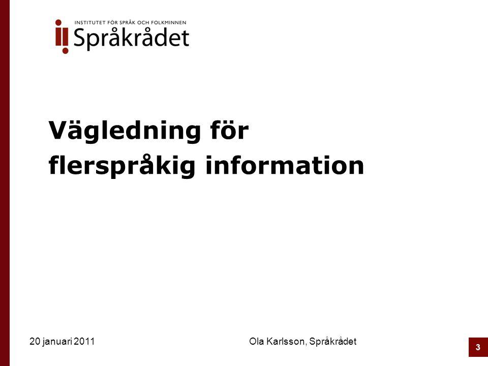 Vägledning för flerspråkig information