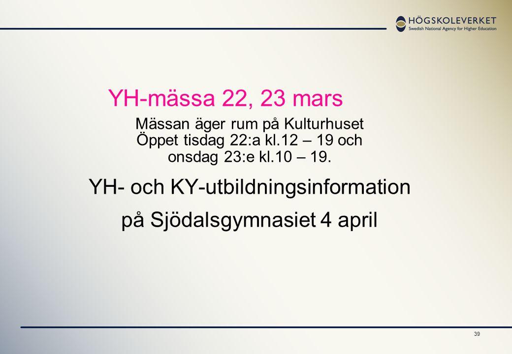 YH-mässa 22, 23 mars YH- och KY-utbildningsinformation