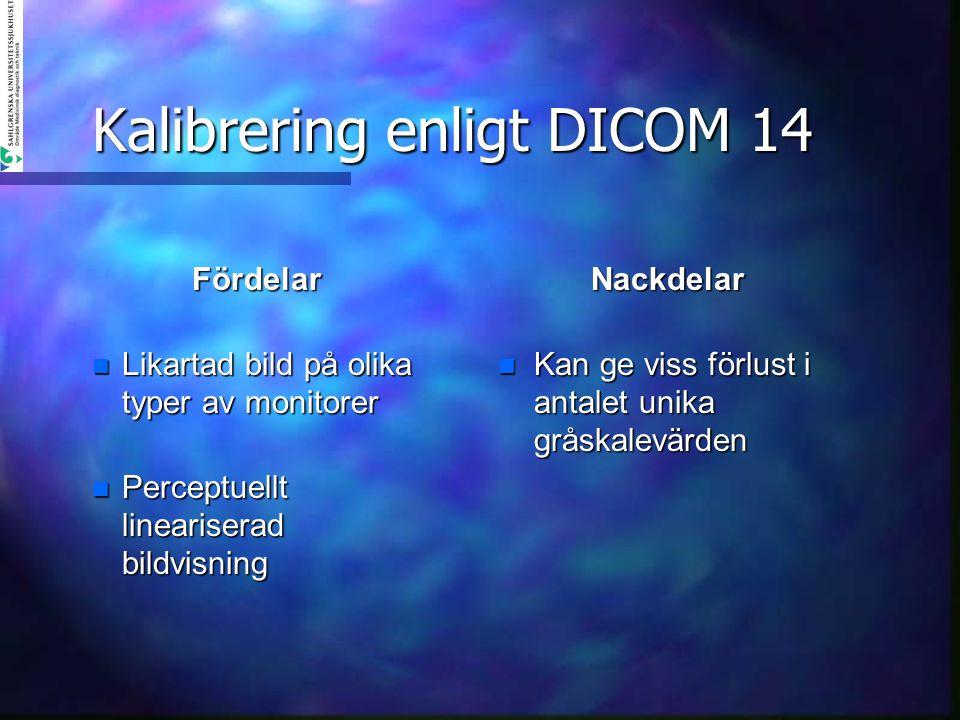 Kalibrering enligt DICOM 14