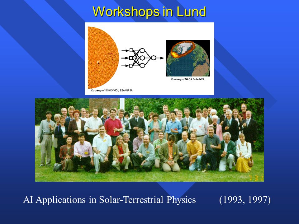 Workshops in Lund AI Applications in Solar-Terrestrial Physics (1993, 1997)