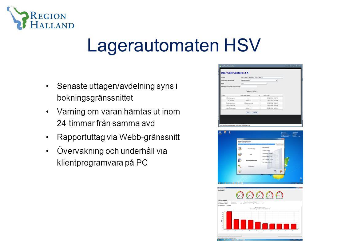 Lagerautomaten HSV Senaste uttagen/avdelning syns i bokningsgränssnittet. Varning om varan hämtas ut inom 24-timmar från samma avd.