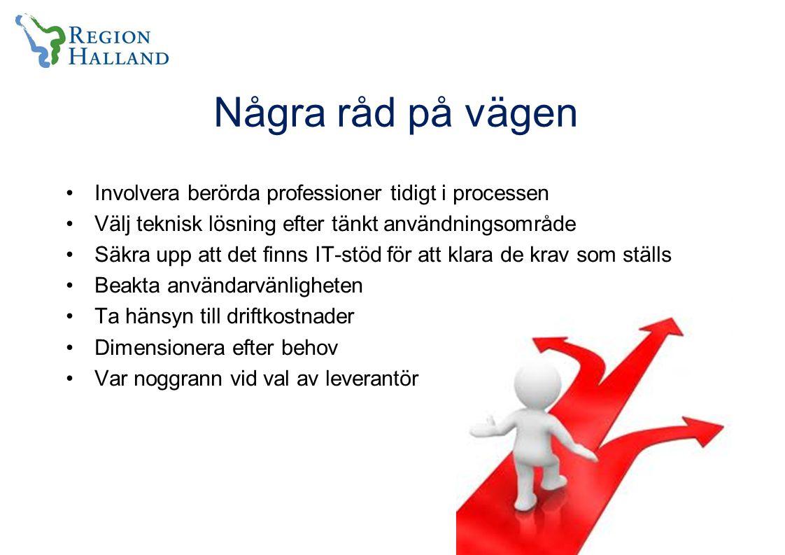 Några råd på vägen Involvera berörda professioner tidigt i processen
