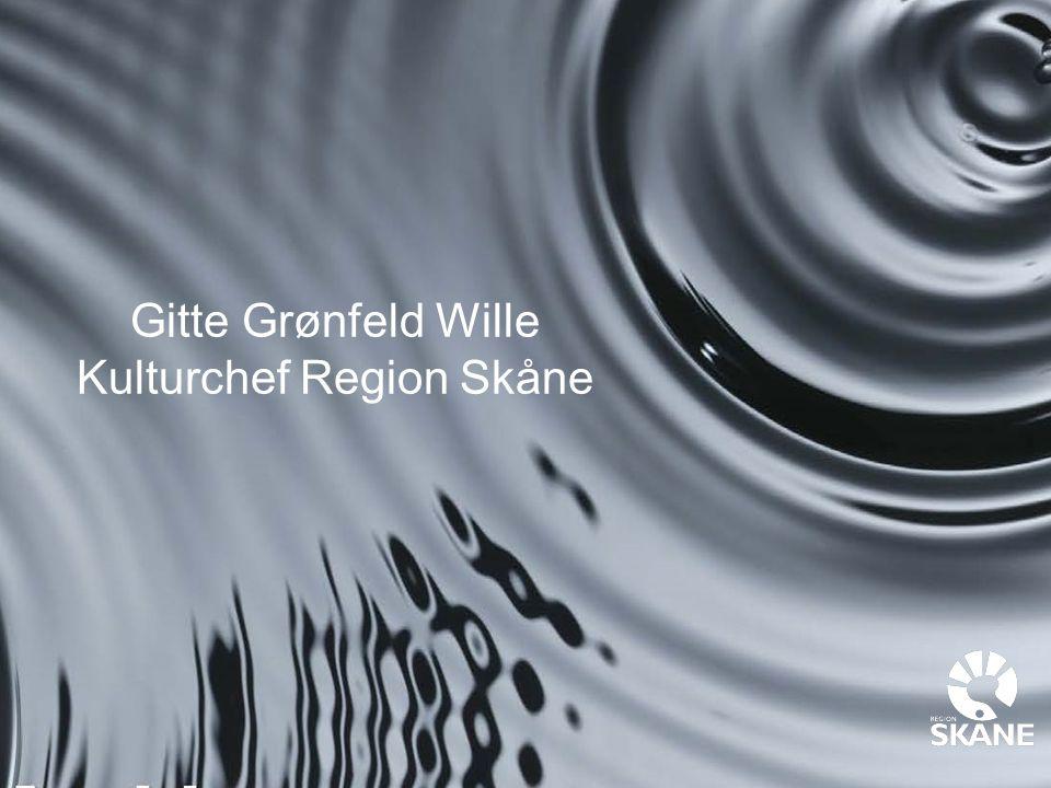 Gitte Grønfeld Wille Kulturchef Region Skåne