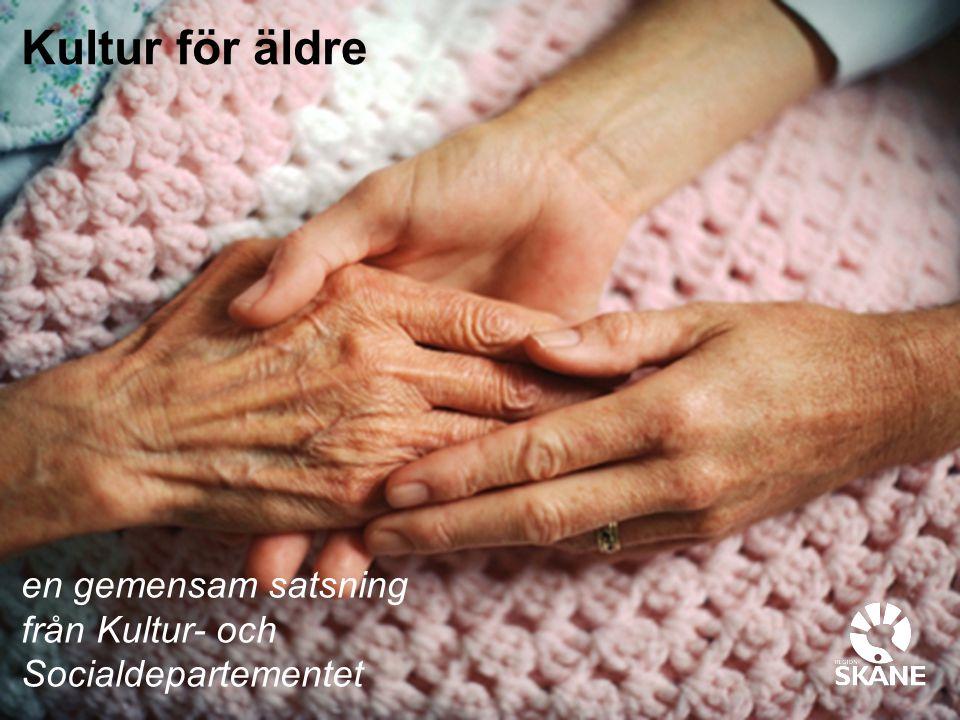 Kultur för äldre en gemensam satsning från Kultur- och Socialdepartementet