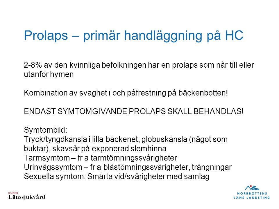 Prolaps – primär handläggning på HC