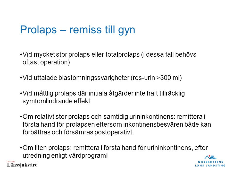Prolaps – remiss till gyn